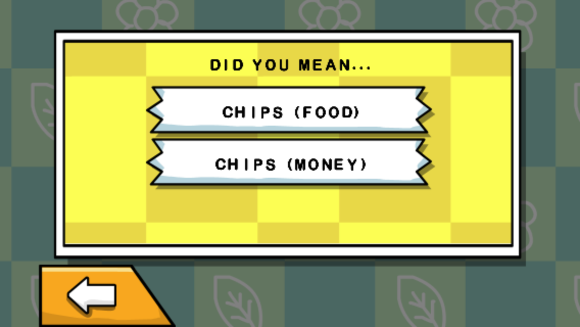 "Disambiguation of ""chips"", from Scribblenauts Remix on the iPhone"